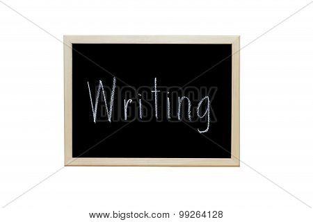 Writing Written With White Chalk On Blackboard.
