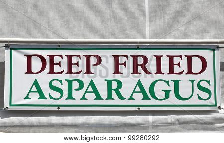 Deep Fried Asparagus Sign At The Festival