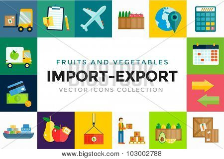 Import export fruits and vegetables delivery vector icons set. Vector flat icons infographic. Colorful modern design flat icons, import export symbols, delivery, shipping,  plain, fruits logistics