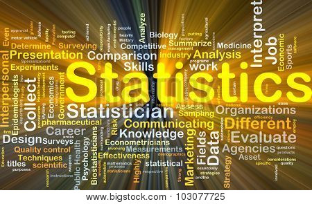 Background concept wordcloud illustration of statistics glowing light