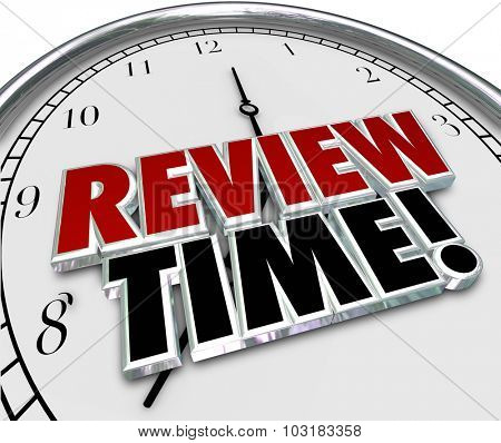 Review Time words in 3d letters on a clock face to remind you to do an evaluation or assessment as an employee or supervisor poster