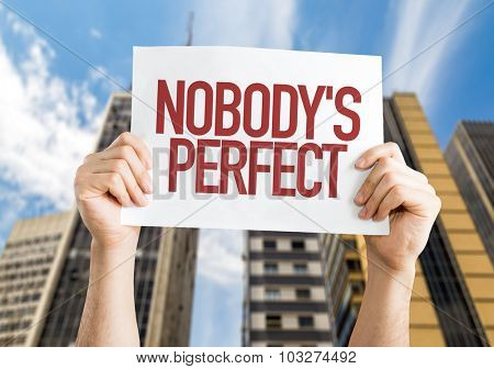 Nobody's Perfect placard with cityscape background