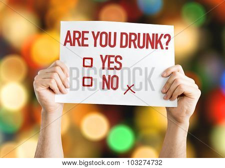 Are You Drunk? placard with bokeh background poster