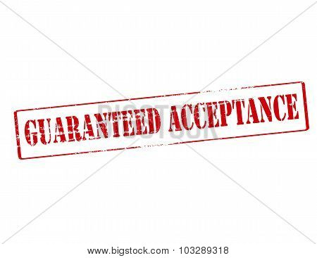 Guaranteed Acceptance