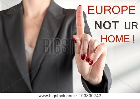 Woman Warning. Stop Refugees.europe Is Not Your Home