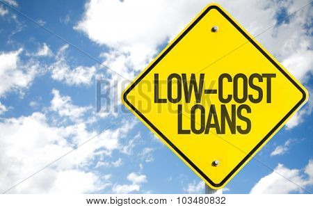 Low-Cost Loans sign with sky background