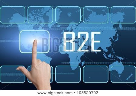 B2E - Business to Employee concept with interface and world map on blue background poster