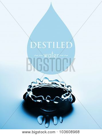 Destiled Water Concept With Drop And Splash