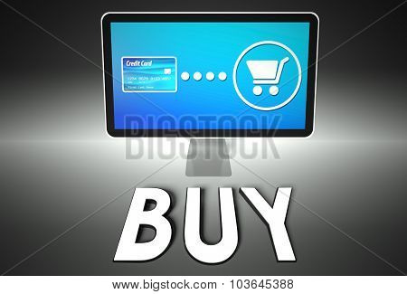 Screen And Buying With Word Buy, E-commerce, Computer screen with concept sign and text poster