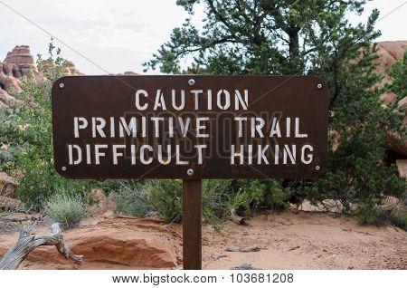 Caution Primitive Trail