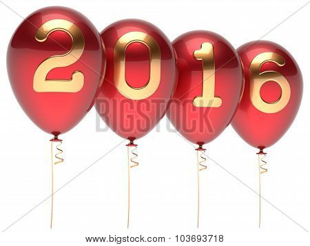 New Years Eve 2016 balloons wintertime party decoration winter celebration adornment helium balloon red golden. Future planning calendar date greeting card poster
