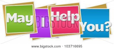 May I help you text over colorful background. poster