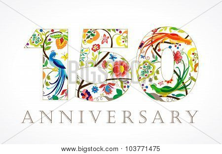 150 years old luxurious celebrating folk logo. Template colored 150 th happy anniversary greetings, ethnics flowers, plants, paradise birds. Traditional decorative one hundred congratulation numbers.