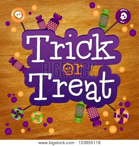 Trick or Treat Happy Halloween Greeting Card Gold Foil Background. Halloween trick or treat candies. poster