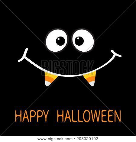 Happy Halloween. Scary face smiling emotions. Big eyes mouth smile with candy corn Vampire tooth fang. Baby Greeting card. Flat design style . Black background. Vector illustration