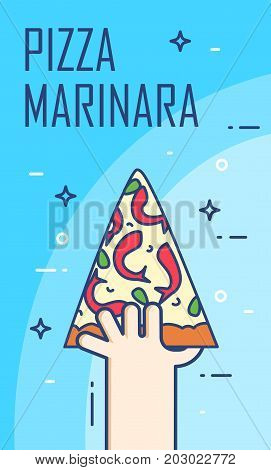 Illustration with hand and slice of pizza marinara. Vector banner for fast food. Thin line flat design card.