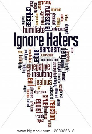 Ignore  Haters, Word Cloud Concept