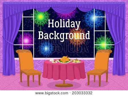 Restaurant Background with Table and Festive Food in Front of Window with View on Night Sky and Colorful Holiday Fireworks, Cartoon Illustration for Your Design. Eps10, Contains Transparencies. Vector