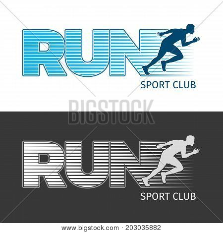 Run sport club logo template collection of two vector illustrations with running man in cartoon style flat design. Healthy lifestyle poster with sportsmen on white and black pictures with text.