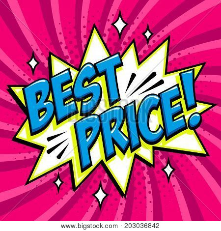 Best price - Comic book style word on a purple background. Best price comic text speech bubble. Color tag in pop art style. Pink best price sticker. Pop art comic promotion web banner. Decorative background with bomb explosive. Comics pop-art style bang s