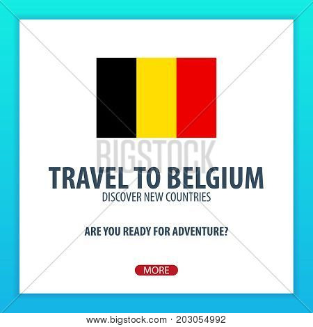 Travel To Belgium. Discover And Explore New Countries. Adventure Trip.