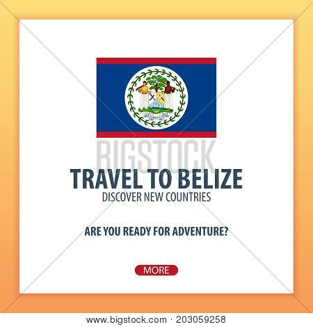 Travel To Belize. Discover And Explore New Countries. Adventure Trip.