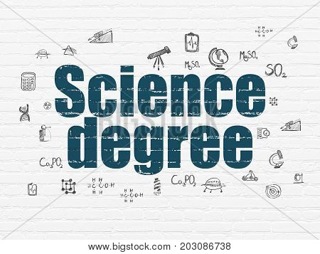 Science concept: Painted blue text Science Degree on White Brick wall background with  Hand Drawn Science Icons