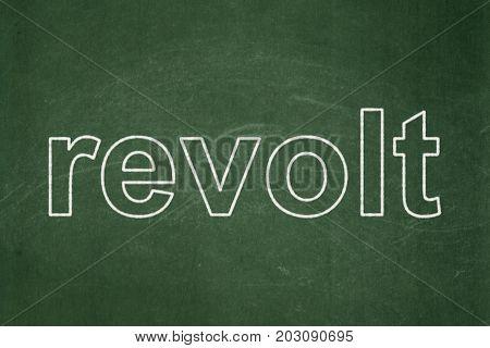Politics concept: text Revolt on Green chalkboard background