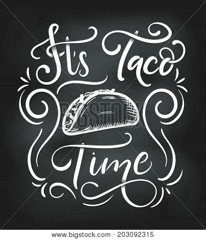 Tacos lettering poster with flourishes and doodles. Retro chalkboard illustration. Fast food design for Tacos. It's Taco Time. Vector illustration.