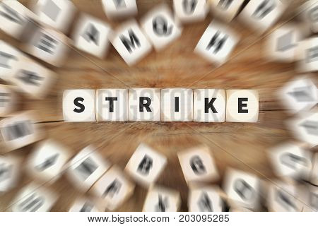Strike Protest Action Demonstrate Jobs, Job Employees Dice Business Concept