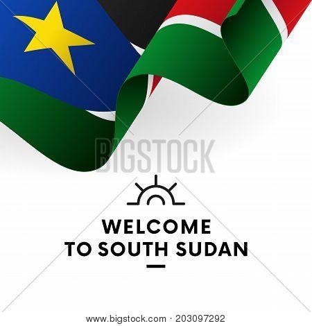 Welcome to South Sudan. South Sudan flag. Patriotic design. Vector illustration.