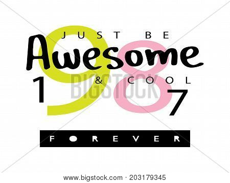 Awesome / T shirt graphics / Textile vector print design