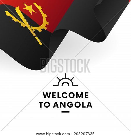 Welcome to Angola. Angola flag. Patriotic design. Vector illustration.