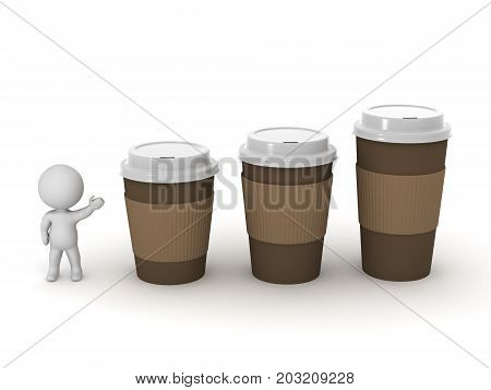 3D character showing three coffee cups of different sizes. Isolated on white background.