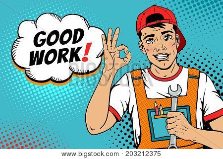 Wow pop art worker face. Young handsome man in coveralls and baseball cap smiles shows okay sign holds wrench and Good work! speech bubble. Vector illustration in retro comic pop art style.
