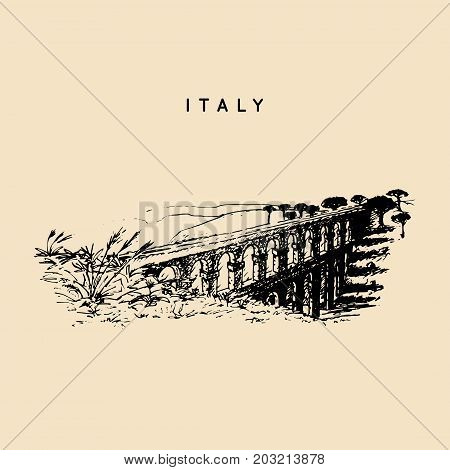 Italian landscape with roman aqueduct. Vector hand sketched illustration of Italy sights. European touristic symbol.
