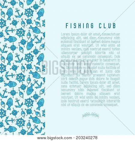 Fishing club concept with fish, bobber and anchor. Marine background with thin line icons. Template for design banners, postcard, invitation.