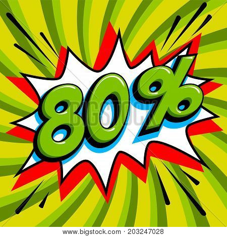 Green sale web banner. Sale eighty percent 80 off on a Comics pop-art style bang shape on green twisted background. Big sale background. Pop art comic sale discount promotion banner. Seasonal discounts, Black Friday, the interest rate, etc. Perfect for ta