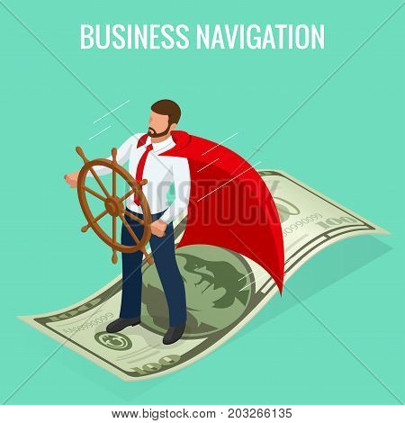 Isometric Business navigation concept. Businessman at the helm. Good direction. Concept business vector illustration.