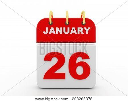 January 26. Calendar on white background. 3D illustration.
