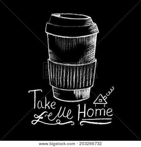 Paper coffee cup white chalk on blackboard. Coffee shop or cafe menu handdrawn illustration and lettering. Paper cup of takeaway coffee chalkboard drawing. Coffee take away. Hot beverage. Energy drink