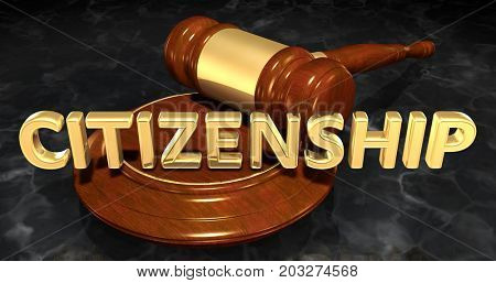 Citizenship Legal Concept 3D Illustration