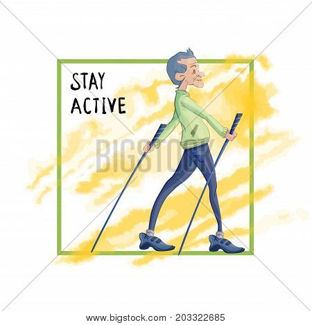 An elderly man practicing nordic walking with sticks. Active lifestyle and sport activities in old age. Template for poster or flyer for a sport club. Vector illustration, isolated on white.