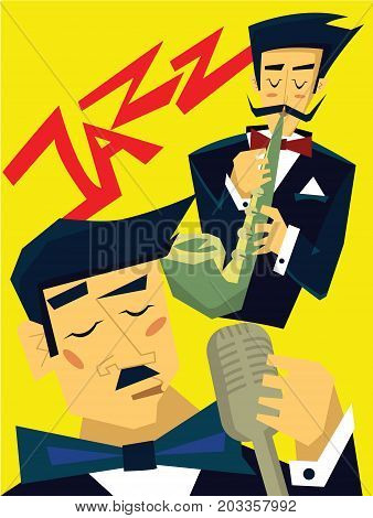 Template of poster for jazz music concert. A man plays the saxophone, singer sings into the microphone. Vector illustration.