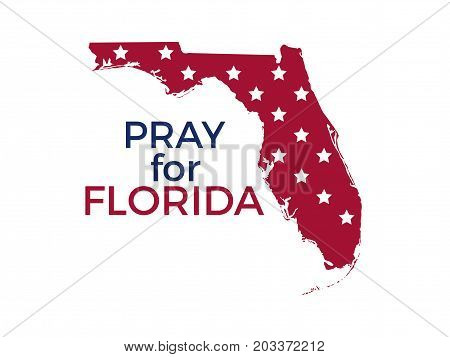 Pray For Florida. Hurricane Irma, Natural Disaster. Vector Illustration