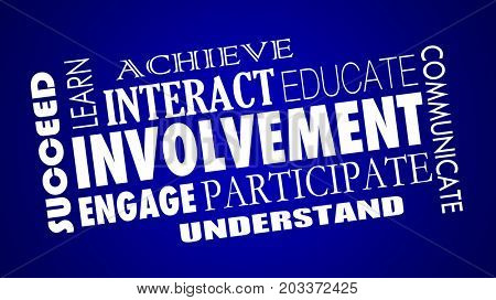 Involvement Engage Participate Interact Word Collage Illustration