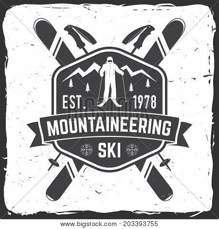 Mountaineering ski badge. Vector ski club retro badge. Concept for alpine club shirt or logo, print, stamp or tee. Vintage typography design with mountain silhouette and skier. Family vacation, activity or travel.