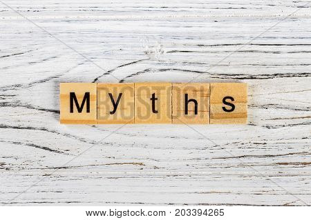 Myths word made with wooden blocks concept