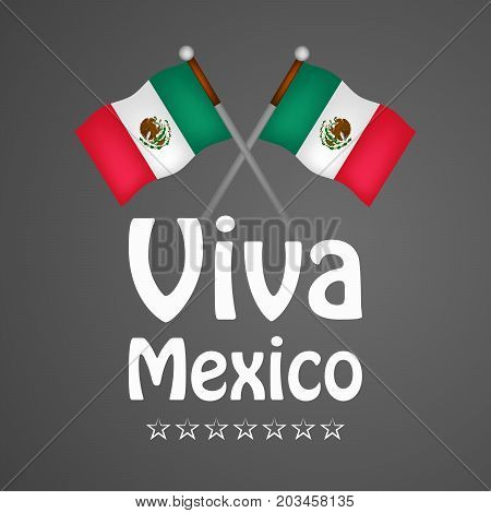 illustration of Mexico flags with Viva Mexico text on the occasion of Mexico Independence Day