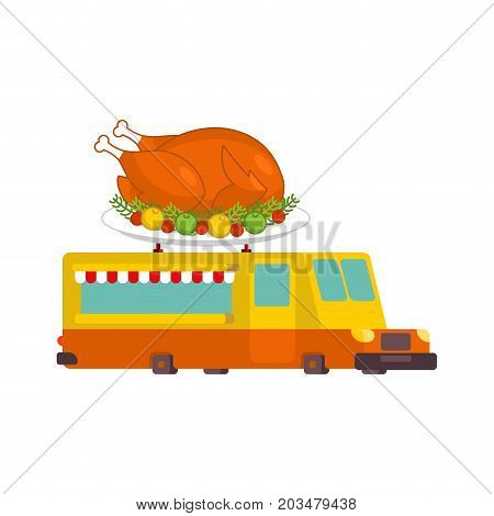 Turkey Car Food Truck. Thanksgiving Day Fast Food Car. Vector Illustration